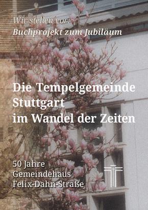 »Die Tempelgemeinde Stuttgart im Wandel der Zeiten«